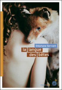 La langue des bêtes, Stéphane Servant, Rouergue, DoAdo, 2015